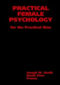 Cover Practical Female Psychology : for the Practical Man
