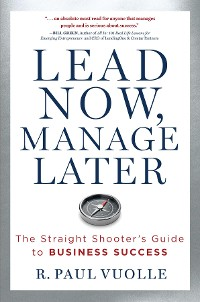 Cover LEAD NOW, MANAGE LATER