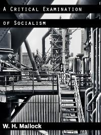Cover A Critical Examination of Socialism