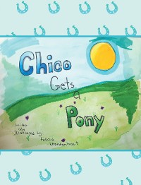 Cover Chico Gets a Pony