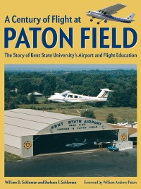 Cover A Century of Flight at Paton Field