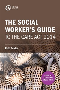 Cover The Social Worker's Guide to the Care Act 2014