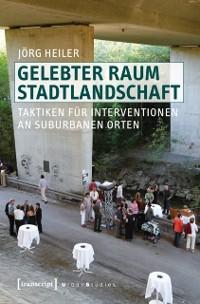 Cover Gelebter Raum Stadtlandschaft