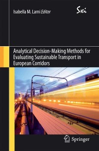 Cover Analytical Decision-Making Methods for Evaluating Sustainable Transport in European Corridors