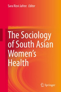 Cover The Sociology of South Asian Women's Health