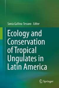 Cover Ecology and Conservation of Tropical Ungulates in Latin America