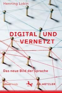 Cover Digital und vernetzt