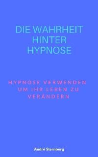Cover Die Wahrheit hinter Hypnose