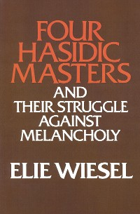 Cover Four Hasidic Masters and their Struggle against Melancholy