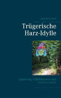 Cover Trügerische Harz-Idylle