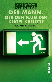 Cover Der Mann, der den Flug der Kugel kreuzte