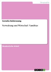 Cover Verwaltung und Wirtschaft Namibias