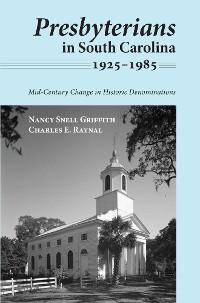 Cover Presbyterians in South Carolina, 1925–1985