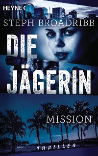 Cover Die Jägerin - Mission