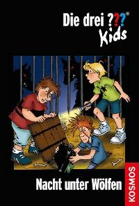 Cover Die drei ??? Kids, 8, Nacht unter Wölfen (drei Fragezeichen Kids)