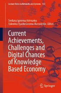 Cover Current Achievements, Challenges and Digital Chances of Knowledge Based Economy