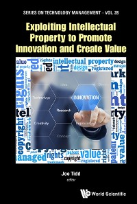 Cover Exploiting Intellectual Property to Promote Innovation and Create Value
