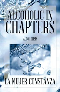 Cover Alcoholic in Chapters
