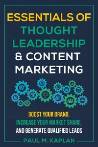 Cover Essentials of Thought Leadership and Content Marketing