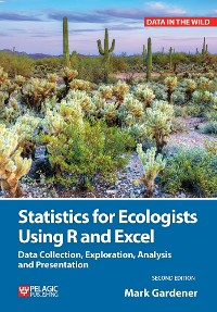 Cover Statistics for Ecologists Using R and Excel