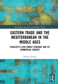 Cover Eastern Trade and the Mediterranean in the Middle Ages