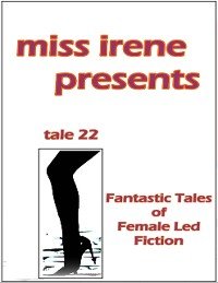 Cover Miss Irene Presents - Tale 22