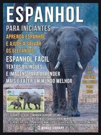Cover Espanhol para iniciantes - Aprenda Espanhol e Ajude a Salvar os Elefantes