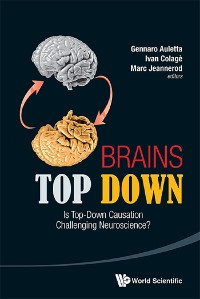 Cover Brains Top Down: Is Top-down Causation Challenging Neuroscience?