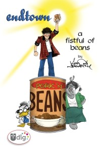 Cover Endtown: A Fistful of Beans