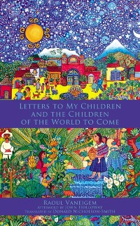 Cover Letters To My Children And The Children Of The World To Come