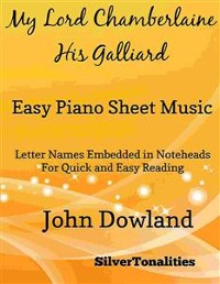 Cover My Lord Chamberlaine His Galliard Easy Piano Sheet Music