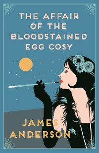 Cover The Affair of the Bloodstained Egg Cosy