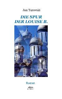Cover Die Spur der Louise B.