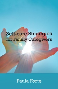 Cover Self-Care Strategies for Family Caregivers