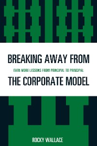Cover Breaking Away from the Corporate Model