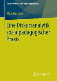 Cover Eine Diskursanalytik sozialpädagogischer Praxis