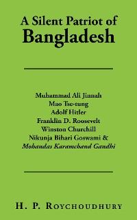 Cover A Silent Patriot of Bangladesh