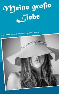 Cover Meine große Liebe