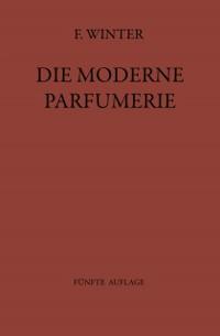 Cover Die moderne Parfumerie