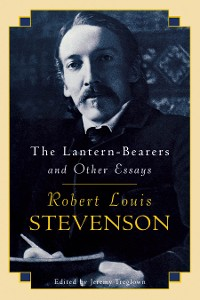 Cover The Lantern-Bearers and Other Essays