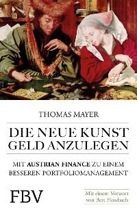 Cover Die neue Kunst, Geld anzulegen