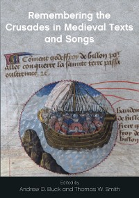 Cover Remembering the Crusades in Medieval Texts and Songs