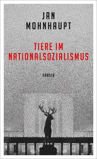 Cover Tiere im Nationalsozialismus