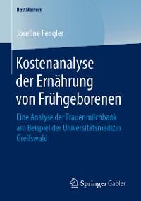 Cover Kostenanalyse der Ernährung von Frühgeborenen
