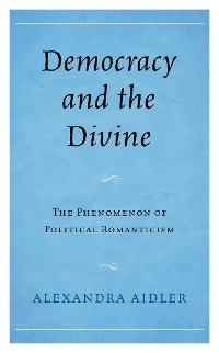 Cover Democracy and the Divine