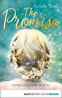 Cover The Promise - Der goldene Hof
