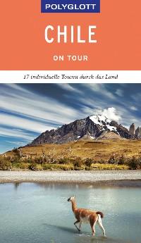 Cover POLYGLOTT on tour Reiseführer Chile