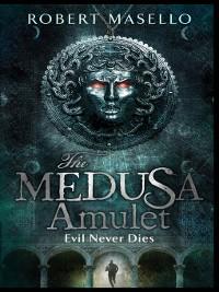 Cover The Medusa Amulet