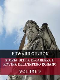 Cover Storia della decadenza e rovina dell'Impero Romano  Volume 9