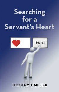 Cover Searching for a Servant's Heart